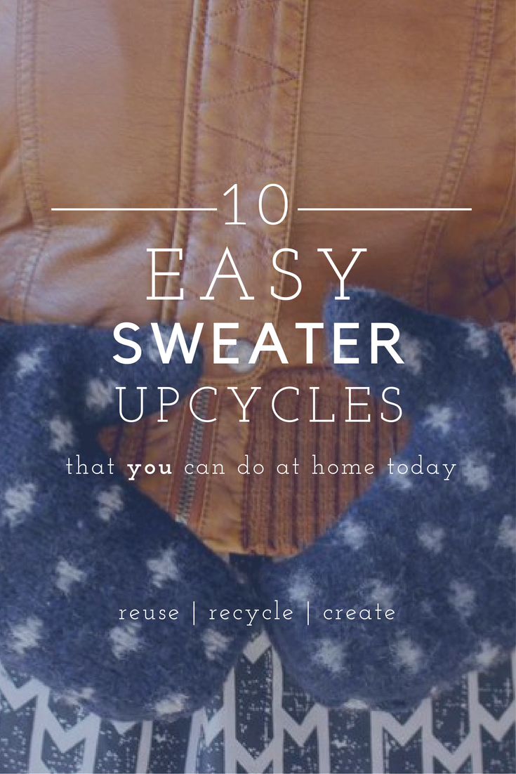 Sweater Upcycles