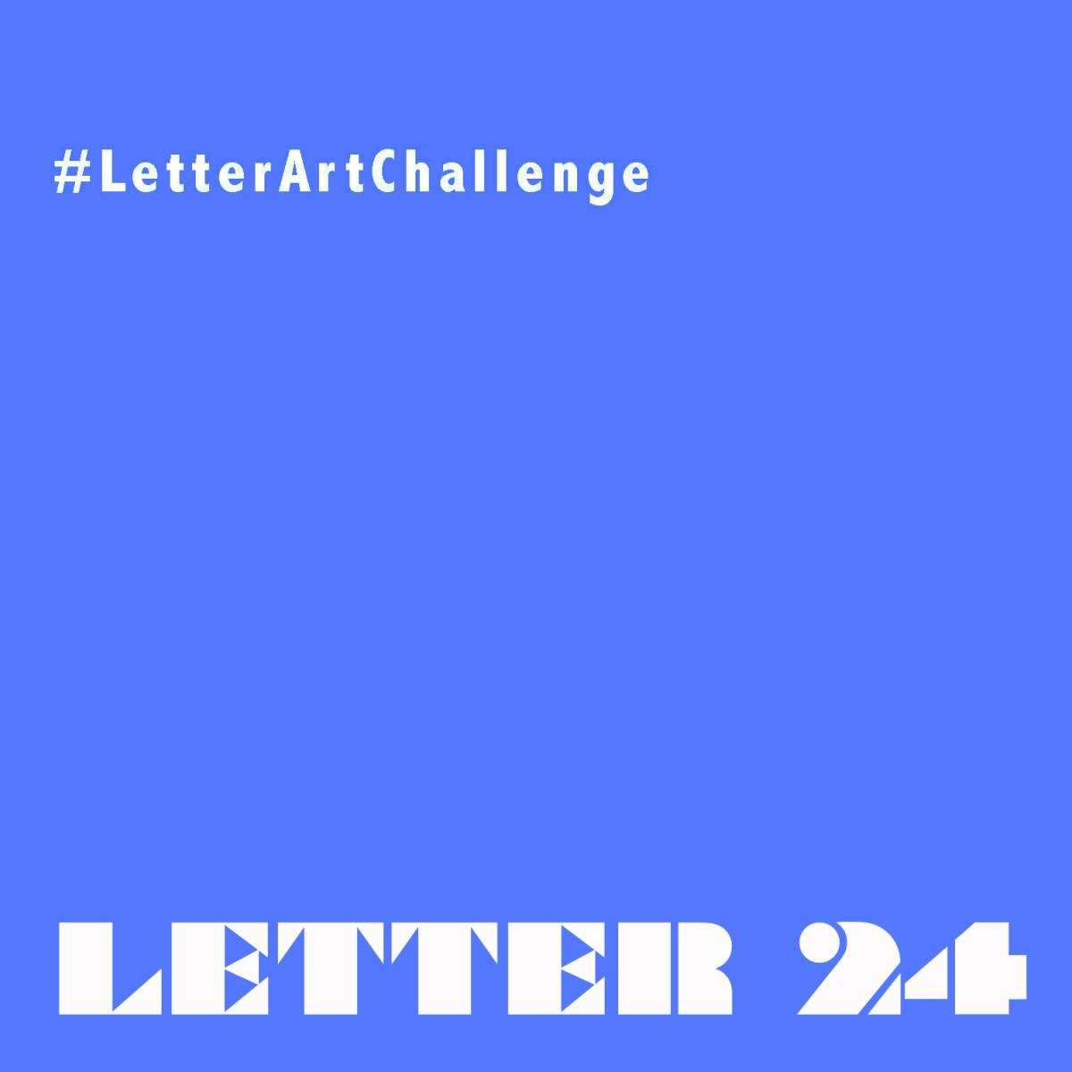 Letter Art Challenge - Week 24